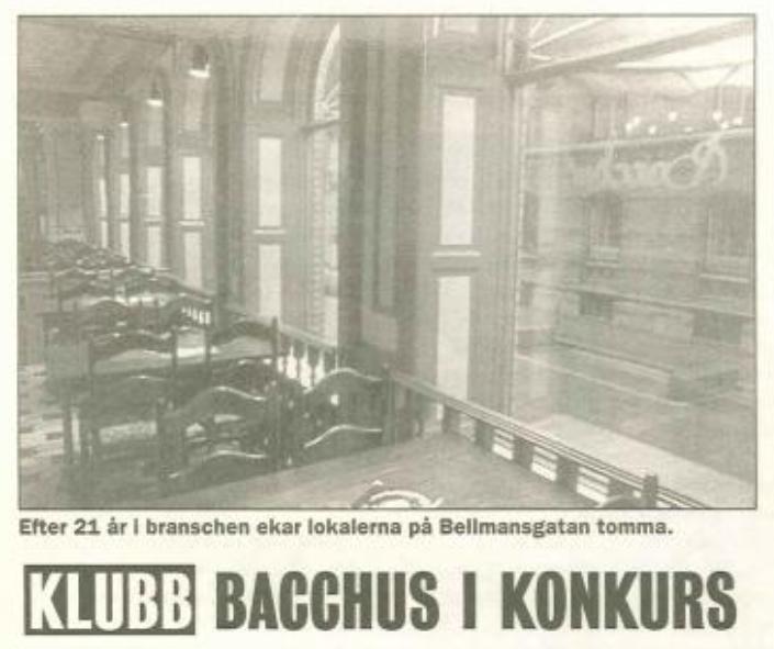 Artikel om Club Bacchus, Göteborg, om deras konkurs 1997.